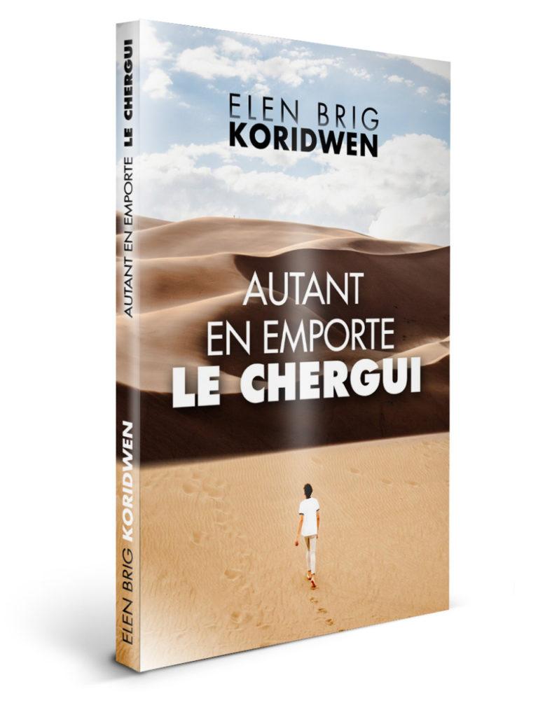 Couverture - Autant en emporte le chergui - Elen brig KORIDWEN