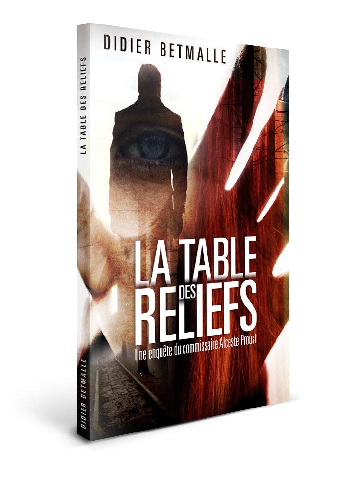 Couverture - La table des reliefs - Didier BETMALLE